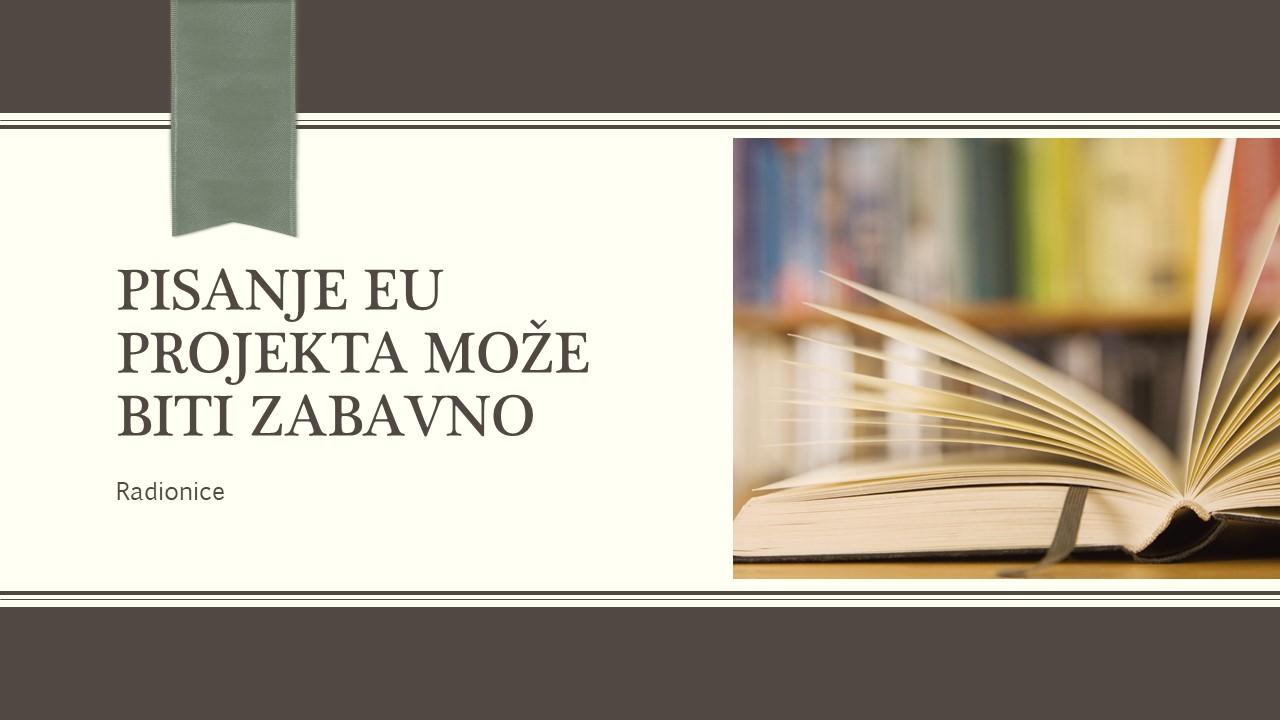 PISANJE EU PROJEKTA MOŽE BITI ZABAVNO - Prosperikon.hr