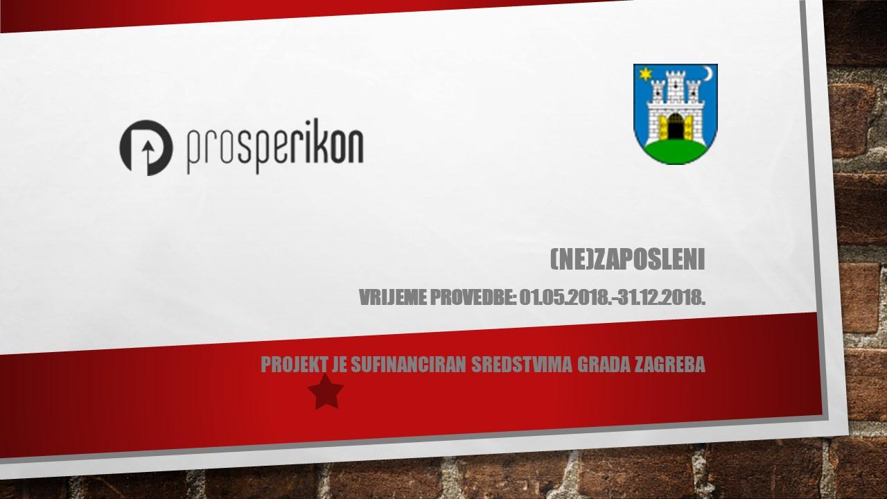 Prosperikon provodi projekt (NE)ZAPOSLENI - Prosperikon.hr
