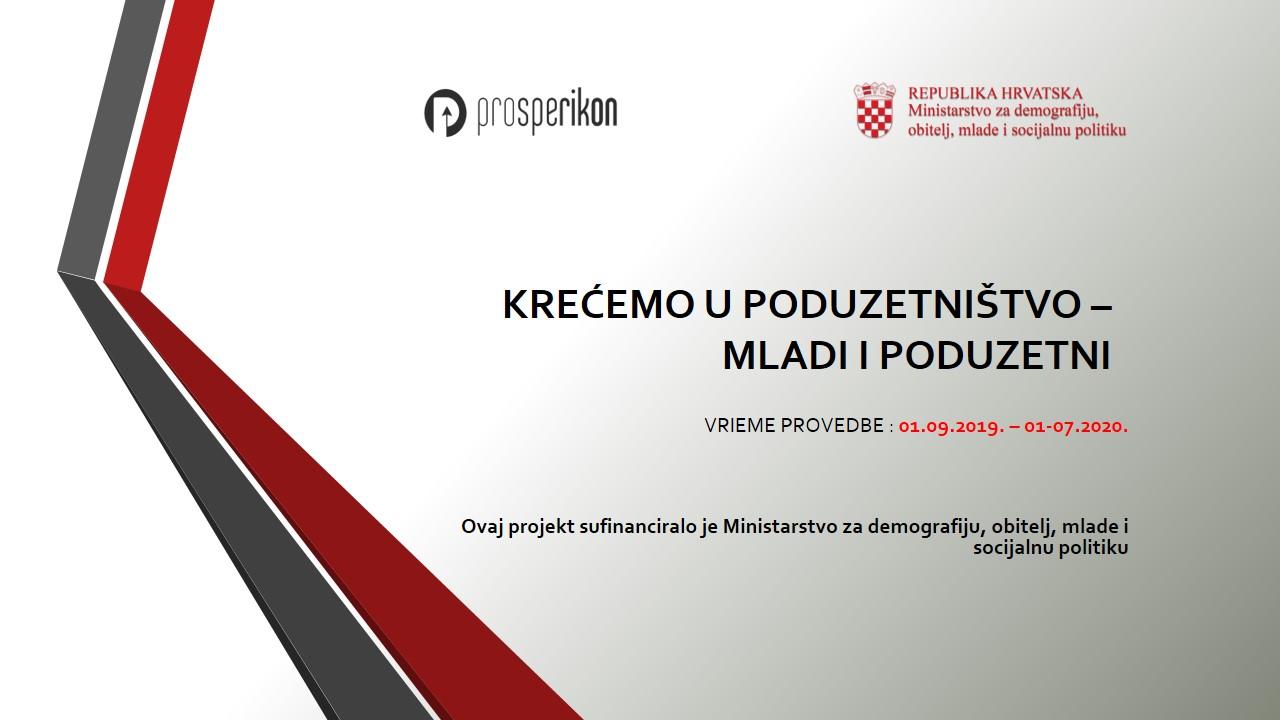 KREĆEMO U PODUZETNIŠTVO – MLADI I PODUZETNI - Prosperikon.hr